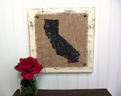 CALIFORNIA burlap sign, Heart burlap city, shabby chic wood state, custom location