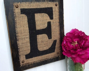 BURLAP MONOGRAM, Letter E, Rustic Cowboy Burlap Monogram, Black Distressed Monogram, Painted Burlap Sign, Name Sign, Monogram Primitive Sign