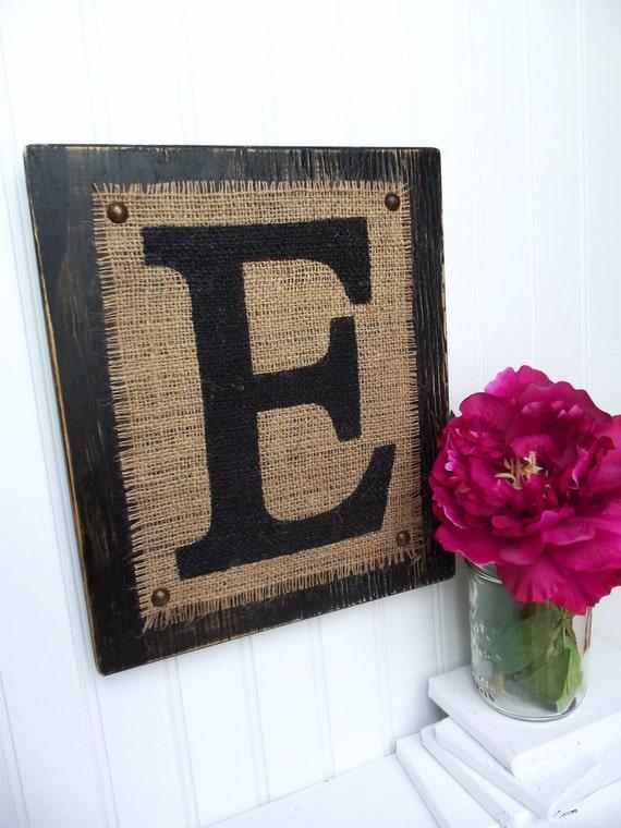 BURLAP SIGN Wood Letters Custom E block - Black wood or you choose color
