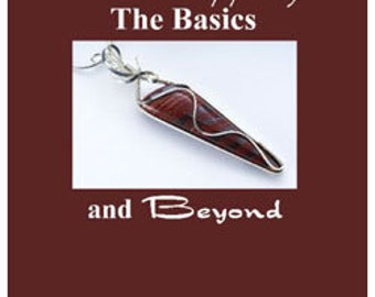 Wire Wrapping And Beyond  Instructional Book 283pg