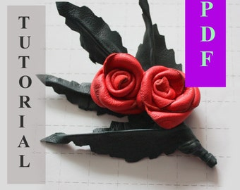 PDF Tutorial  Leather  Rose Pin / Brooch  / instruction / guide how to make step by step instruction