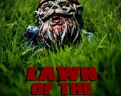 """Zombie Gnome """"LAWN of the DEAD"""" - POSTER"""