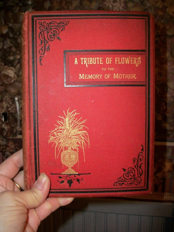 "SALE - Just Beautiful Circa 1884 Salesman's Sample Book ""A Tribute Of Flowers To The Memory Of Mothers"" from Rustysecrets"