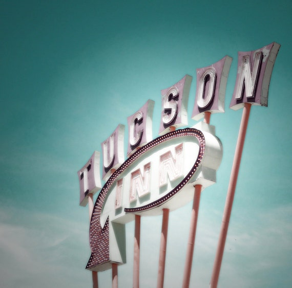 Motel Sign Vintage Sign Tucson Inn Sign Arizona Photograph 8 x 8