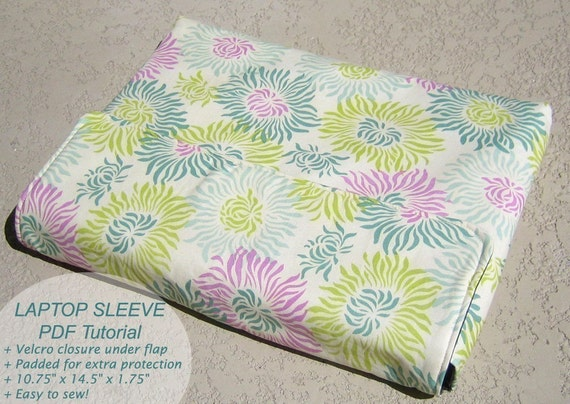 Padded Laptop Sleeve Sewing Pattern and Tutorial