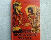 Moccasin Trail 1952 Eloise Jarvis McGraw