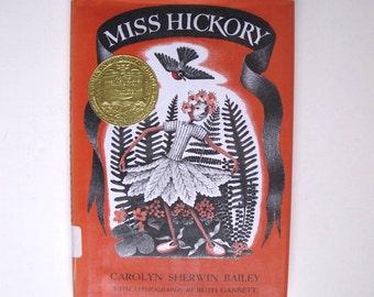 Miss Hickory Newbery Award Winner HB 1974, Vintage Literature Childrens