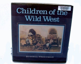 Children of the Wild West 1983 Freedman HB, History of Native Americans