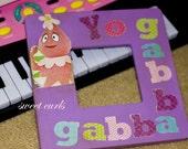 Foofa Yo gabba gabba frame custom listing for  suzee033