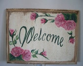 Welcome Sign Shabby Roses Chic
