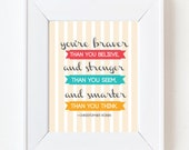8x10 Christopher Robin quote 'Braver, Stronger, Smarter' quote