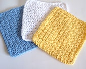 Crochet Set of Three 100% Cotton Dish Cloths, Wash Cloths in Yellow, White, and Blue