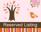 Reserved Listing for David