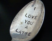 I Love You A Latte Customizable Coffee Spoon