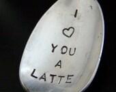 I Heart You A Latte Customizable Coffee Spoon