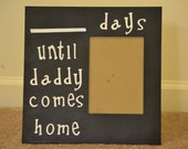 Missing My Daddy Countdown Frame