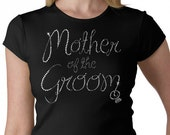 Mother of the Groom With a hanging Ring Rhinestone T-Shirt or Tank Top