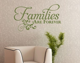 Families are Forever Wall Decal, Family Wall Decal, LDS Wall Decal