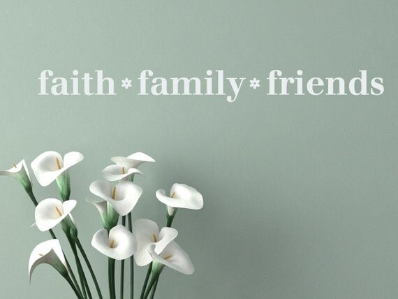 Family Friends Wall Decor : Items similar to faith family friends vinyl decal wall art
