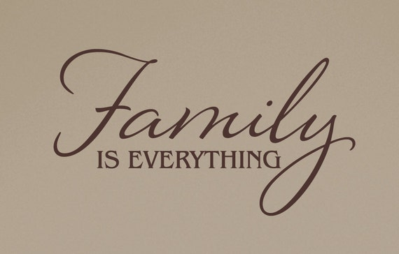 Wall Decal - Family is Everything - Vinyl Wall Decor - Home Living Room