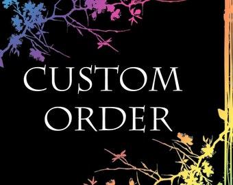 Custom Order for Charles