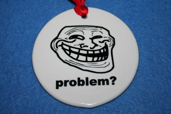 Troll Face Ornament - Problem 3 inch Round Porcelain Ornament
