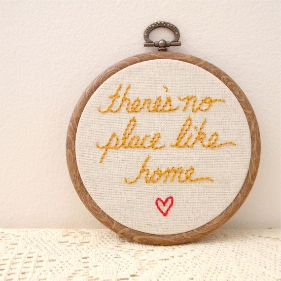 there's no place like home, embroidered wall art