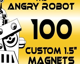100 Custom Professionally Made 1 1/2 inch Magnets 1.50
