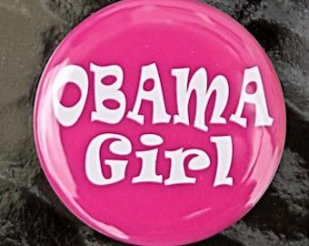 Obama Girl - Button Pinback Badge 1 1/2 inch