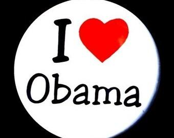 I Love Obama - Button Pinback Badge 1 1/2 inch