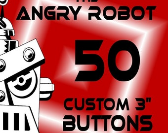 50 Custom Professionally Made 3 inch Pinback Buttons