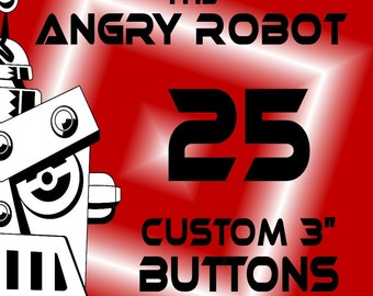 25 Custom Professionally Made 3 inch Pinback Buttons