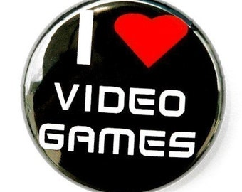 I Love Video Games - Button Pinback Badge 1 inch
