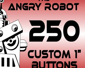 250 Custom Professionally Made 1 inch Pinback Buttons