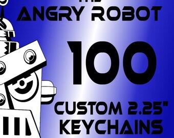100 Custom Professionally Made 2 1/4 inch Keychains 2.25