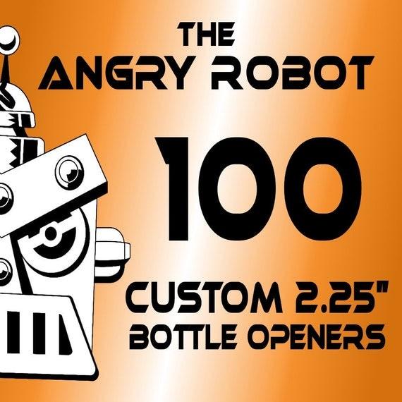 100 Custom Professionally Made 2 1/4 inch Bottle Openers 2.25