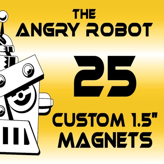 """25 Custom Professionally Made 1 1/2 inch Magnets 1.50"""""""