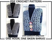 INSTANT DOWNLOAD Crochet Pattern PDF 132. One hour - One Skein Beginner Level Shrug- make it any size, any length - children to adult size