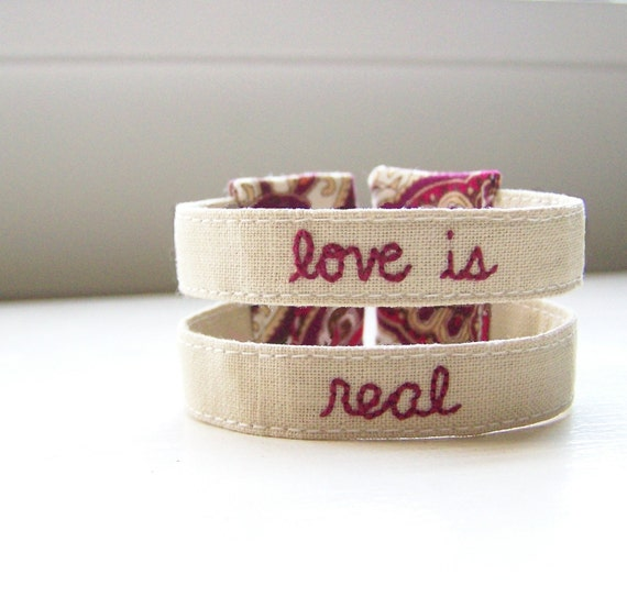 Double strand embroidered cuff bracelet - Love is real - READY TO SHIP
