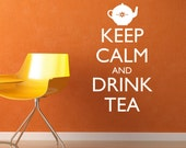 Keep Calm and Drink Tea Vinyl Wall Decal Text Wall Words Stickers Kitchen Art - Item 302