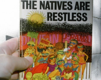 The Natives are Restless paper back