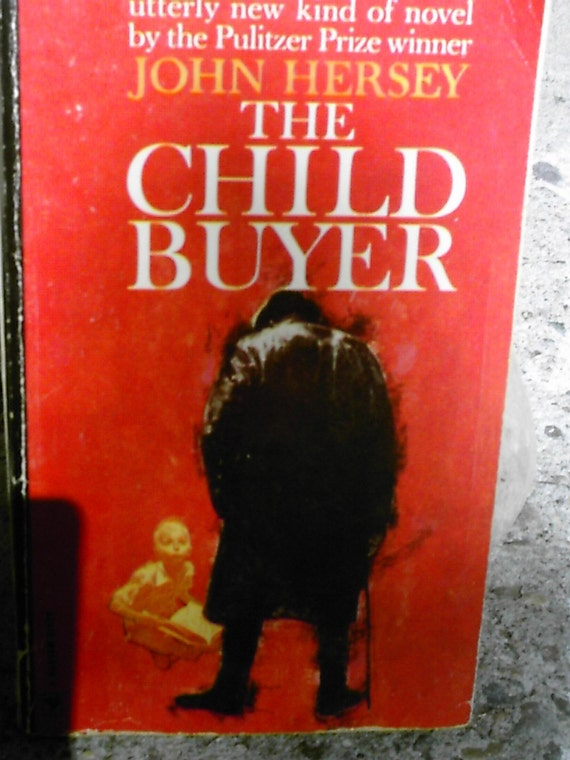The Child Buyer by John Hersey paper back