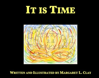 IT IS TIME- Inspirational, illustrated gift book