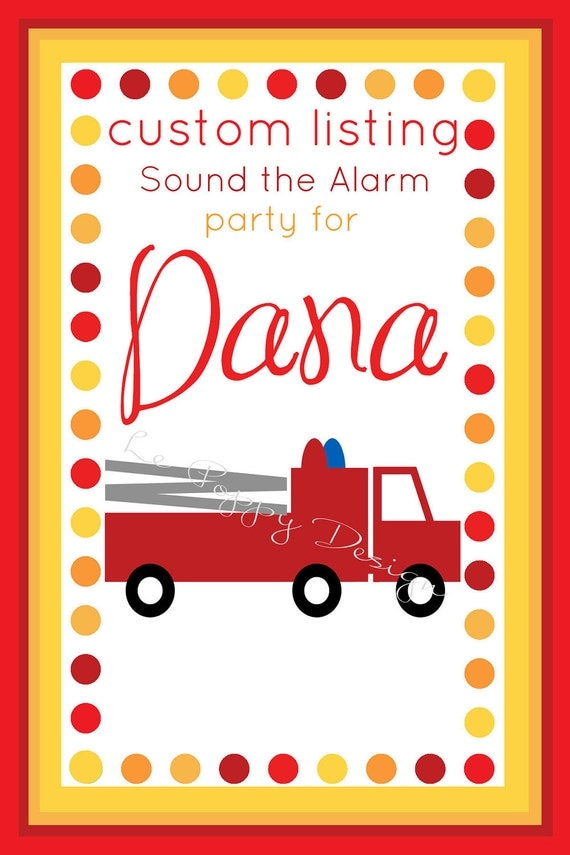 Reserved For Dana - Sound the Alarm - Custom Party Package