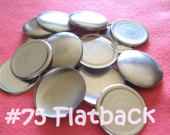 Size 75 - 50 Cover Buttons FLAT BACKS - 1 7/8 inches  flat backs no loops covered buttons notion supplies diy refill