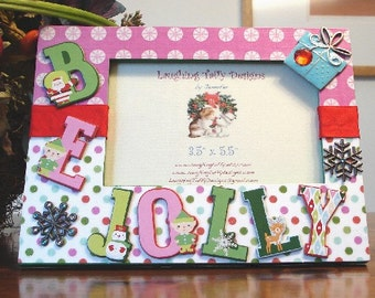 On SALE, 25% off...  Be Jolly Frame