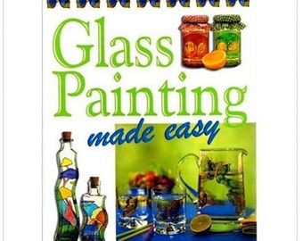 Glass Painting Made Easy, Book, Magazine, Tutorial, Glass, Painting