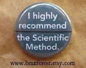 i recommend the scientific method