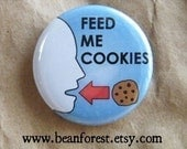 feed me cookies - pinback button badge