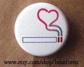 i love smoking - pinback button badge